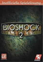 LÖSUNG - Bioshock 2, inoffiziell