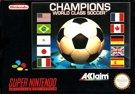 Champions World Class Soccer, gebraucht - SNES