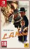 L.A. Noire - Switch