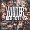 Brettspiel - Winter der Toten Ein Spiel mit dem Schicksal